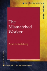 The Mismatched Worker